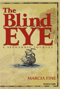 The Blind Eye A Sephardic Journey by Marcia Fine