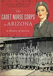 elsie szecsy nurse cadet corps book