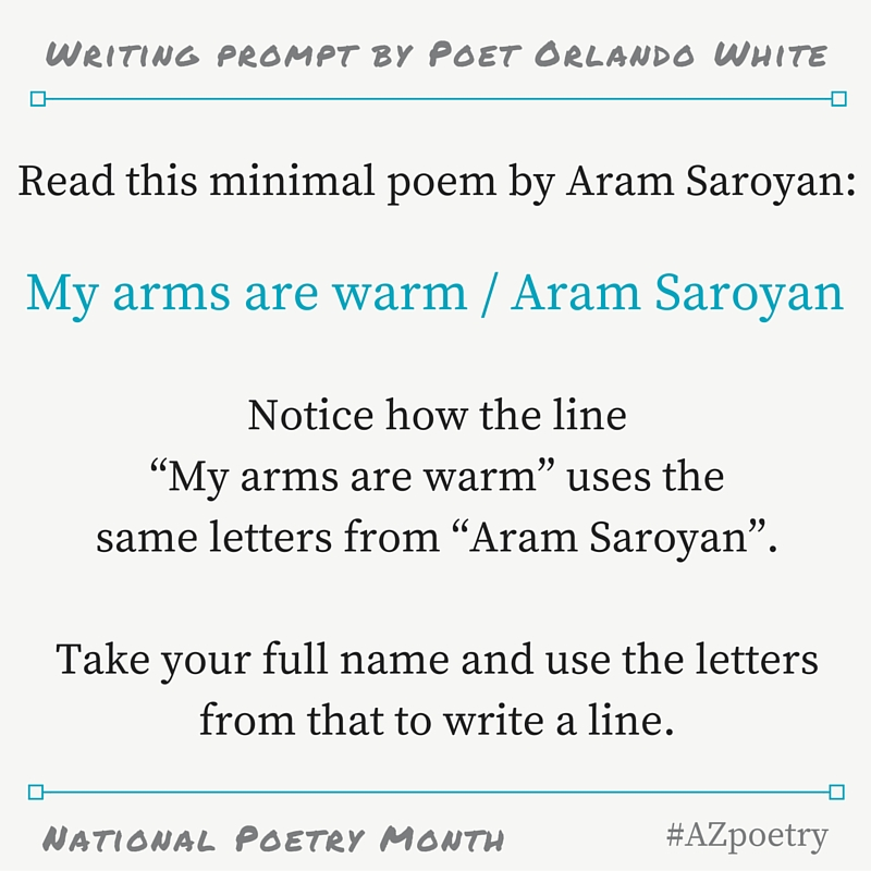 creative writing poem prompts The time is now offers a weekly writing prompt (we'll post a poetry prompt on  tuesdays, a fiction prompt on wednesdays, and a creative nonfiction prompt on.